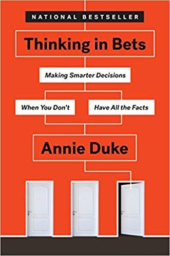 赌博思维:怎样在事实不全的情况下做出更聪明的决策