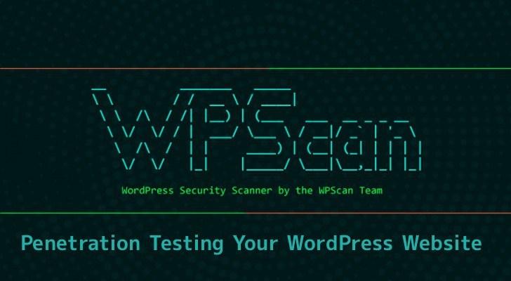 WPScan 渗透测试工具,用于查找WordPress网站中的安全漏洞