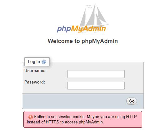 解决Failed to set session cookie. Maybe you are using HTTP instead of HTTPS to access phpMyAdmin
